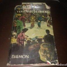 Libros de segunda mano: LIBRO DE PUEBLOS Y ENIGMAS DE ORIENTE DAIMON. Lote 167922360