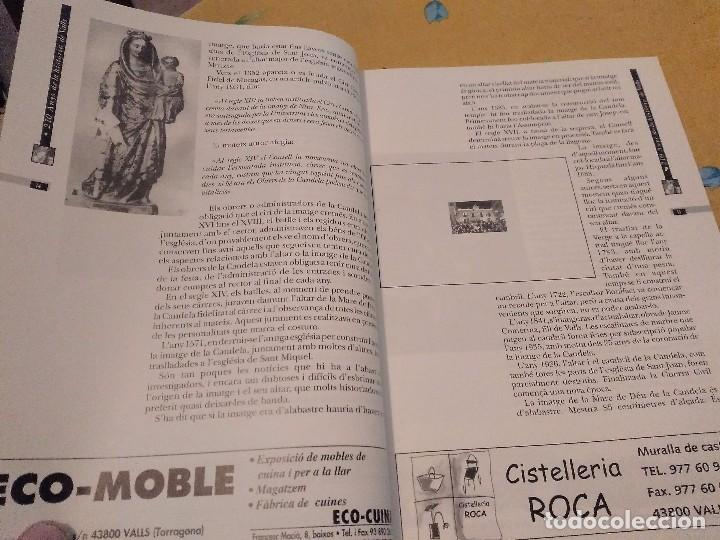 Libros de segunda mano: LES FESTES DECENNALS DE LA MARE DE DEU DE LA CANDELA 210 ANYS HISTORIA DE VALLS 1791 - 2001 - Foto 6 - 167946936