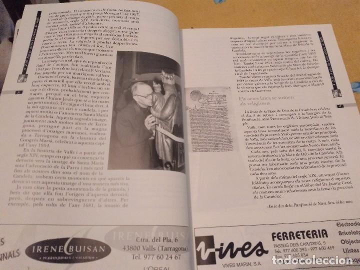 Libros de segunda mano: LES FESTES DECENNALS DE LA MARE DE DEU DE LA CANDELA 210 ANYS HISTORIA DE VALLS 1791 - 2001 - Foto 7 - 167946936