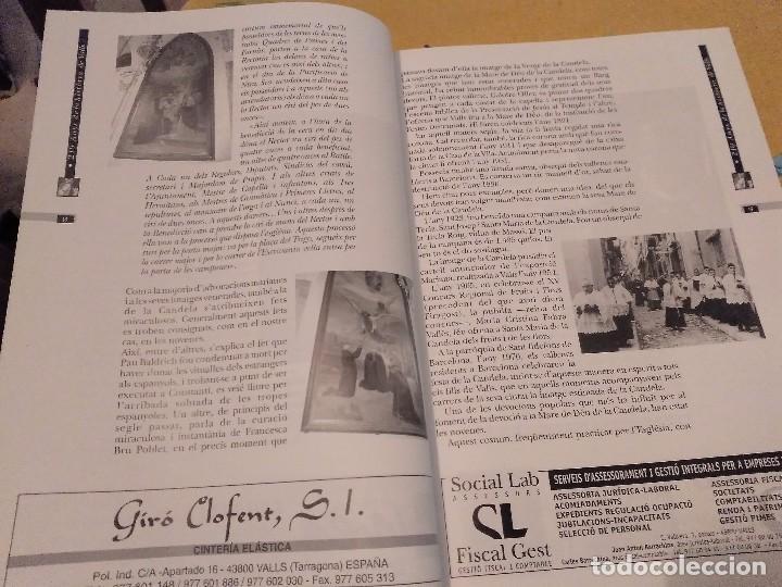 Libros de segunda mano: LES FESTES DECENNALS DE LA MARE DE DEU DE LA CANDELA 210 ANYS HISTORIA DE VALLS 1791 - 2001 - Foto 8 - 167946936