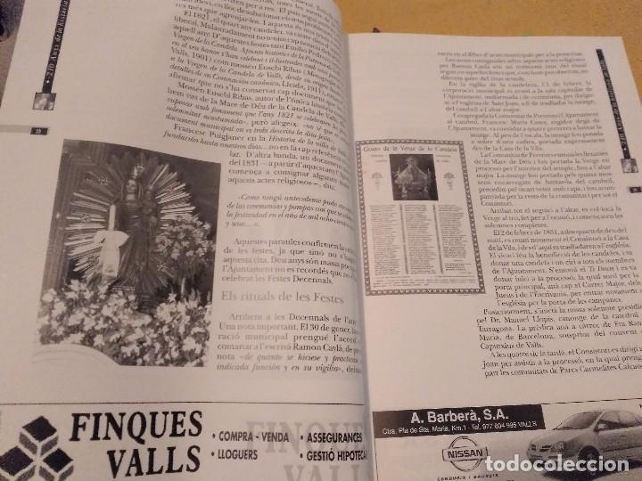 Libros de segunda mano: LES FESTES DECENNALS DE LA MARE DE DEU DE LA CANDELA 210 ANYS HISTORIA DE VALLS 1791 - 2001 - Foto 12 - 167946936