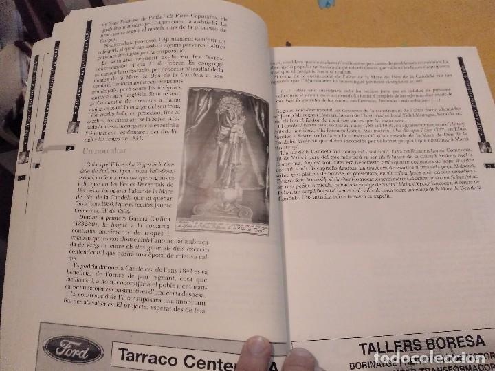 Libros de segunda mano: LES FESTES DECENNALS DE LA MARE DE DEU DE LA CANDELA 210 ANYS HISTORIA DE VALLS 1791 - 2001 - Foto 13 - 167946936