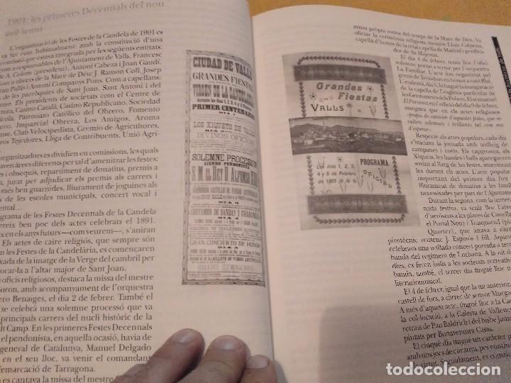 Libros de segunda mano: LES FESTES DECENNALS DE LA MARE DE DEU DE LA CANDELA 210 ANYS HISTORIA DE VALLS 1791 - 2001 - Foto 15 - 167946936