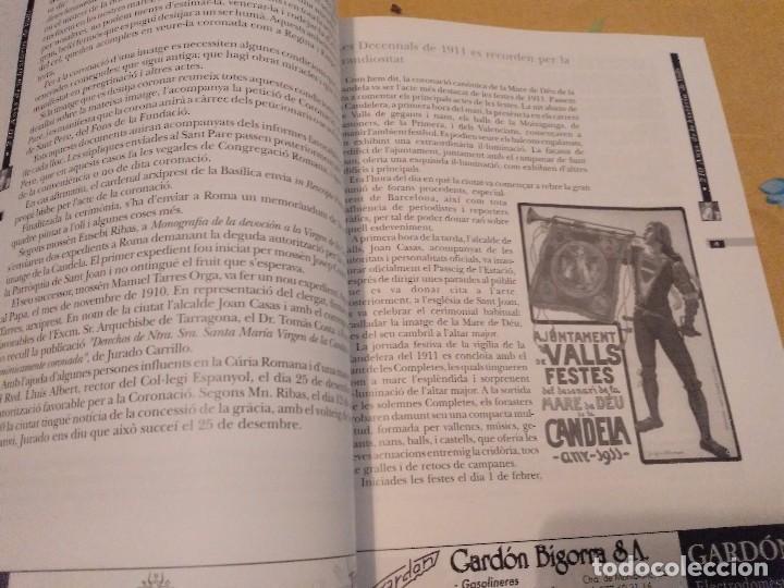 Libros de segunda mano: LES FESTES DECENNALS DE LA MARE DE DEU DE LA CANDELA 210 ANYS HISTORIA DE VALLS 1791 - 2001 - Foto 16 - 167946936
