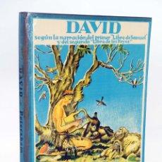 Libros de segunda mano: SERIES PETERSHAM. HISTORIA SAGRADA. DAVID (MAUD Y MISKA PETERSHAM) JUVENTUD, 1956. Lote 167948736