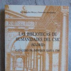 Libros de segunda mano: BIBLIOTECAS DE HUMANIDADES DEL CSIC - LAS (MADRID). CATALOGO DE IMPRESOS HASTA 1700 . Lote 167958368