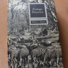 Libros de segunda mano: ZOOLOGIA PINTORESCA .BIBLIOTECA HISPANIA.EDITORIAL RAMON SOPENA 1967. Lote 167972384
