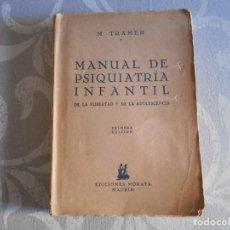 Libros de segunda mano: LIBRO DE MANUAL DE PSIQUIATRIA INFANTIL -1 EDICION. Lote 167980708
