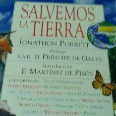 Libros de segunda mano: SALVEMOS LA TIERRA . JONATHON PORRIT .CÍRCULO DE LECTORES .PRÓLOGO S.A.R.EL PRÍNCIPE DE GALES .. Lote 167986486