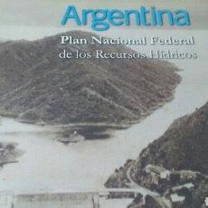 Libros de segunda mano: ARGENTINA .PLAN RECURSOS HÍDRICOS. Lote 167987382