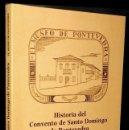 Libros de segunda mano: HISTORIA DEL CONVENTO DE SANTO DOMINGO DE PONTEVEDRA. AURELIANO PARDO VILAR. GALICIA.. Lote 167989152