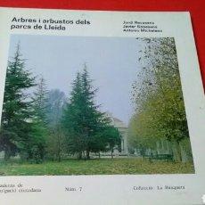 Libros de segunda mano: ARBRES I ARBUSTOS DELS PARCS DE LLEIDA J.RECASENS - J.SOPESENS -A.MICHELENA .COL. LA BANQUETA.. Lote 167990136