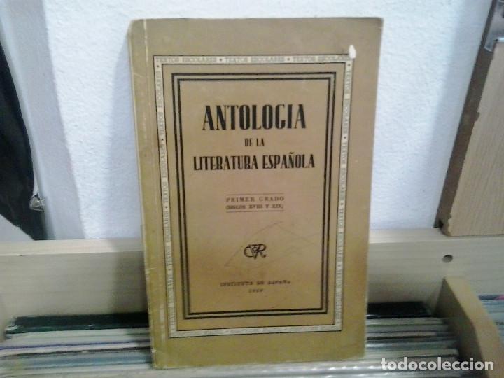 LMV - ANTOLOGÍA DE LA LITERATURA ESPAÑOLA, PRIMER GRADO, SIGLOS XVIII Y XIX (Libros de Segunda Mano - Ciencias, Manuales y Oficios - Otros)