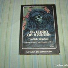 Libros de segunda mano: EL LIBRO DE AZRAEL , LEILAH WENDELL , LA TABLA ESMERALDA. Lote 168057078