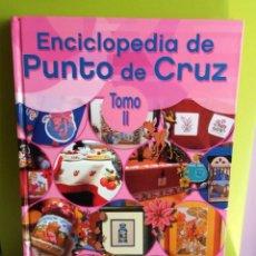Libros de segunda mano: ENCICLOPEDIA DE PUNTO DE CRUZ-TOMO II-EDITORIAL LINCRO. Lote 168060388