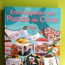 Libros de segunda mano: ENCICLOPEDIA DE PUNTO DE CRUZ-TOMO V -EDITORIAL LINCRO. Lote 168060592