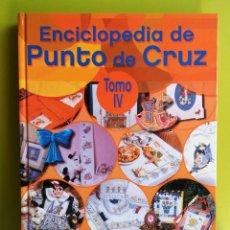 Libros de segunda mano: ENCICLOPEDIA DE PUNTO DE CRUZ-TOMO VI -EDITORIAL LINCRO. Lote 168060684