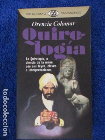 QUIROLOGÍA - ORENCIA COLOMAR - REALISMO FANTASTICO - PLAZA Y JANÉS - 1º EDICIÓN 1976 (Libros de Segunda Mano - Parapsicología y Esoterismo - Otros)
