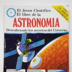 Libros de segunda mano: EL JOVEN CIENTÍFICO ASTRONOMÍA, EDICIONES PLESA, SM, 1978. Lote 168098948