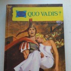Libros de segunda mano: QUO VADIS?/E.SIENKIEWICZ. Lote 168099516