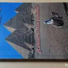 Libros de segunda mano: LA GRAN PIRAMIDE DE EGIPTO - RICARDO MEDIAVILLA CHICO - ¿CONSTRUCCION HUMANA? - DEDICATORIA AUTOGRAF. Lote 168103116