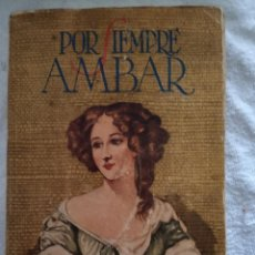 Libros de segunda mano: POR SIEMPRE AMBAR- KATHERIN WINSOR- EDICIÓN PEUSER BUENOS AIRES.. Lote 168109748