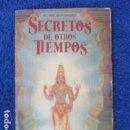 Libros de segunda mano: SECRETOS DE OTROS TIEMPOS POR SU DIVINA GRACIA A.C. BHAKTIVEDANTA SWAMI PRABHUPÄDA. Lote 168110048