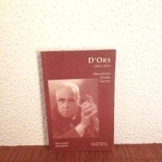 Libros de segunda mano: D´ORS (1881-1954) - MARCELINO OCAÑA GARCÍA - ED. DEL ORTO. Lote 168144632