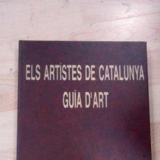 Libros de segunda mano: 'ELS ARTISTES DE CATALUNYA. GUIA D'ART' 1997. Lote 168159412