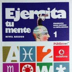 Libros de segunda mano: EJERCITA TU MENTE, PROGRAMA PARA ACTIVAR LA INTELIGENCIA : NIVEL BÁSICO, LIBRO 1. ED. SOL, 2008.. Lote 196201480