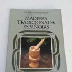 Libros de segunda mano: MADERAS TRADICIONALES ESPAÑOLAS EDITORA NACIONAL NÚMERO 16. Lote 168212842