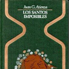 Libros de segunda mano: ATIENZA . LOS SANTOS IMPOSIBLES (OTROS MUNDOS PLAZA, 1977). Lote 168214286