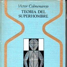 Libros de segunda mano: COLMENAREJO . TEORÍA DEL SUPERHOMBRE (OTROS MUNDOS PLAZA, 1970) . Lote 168214852