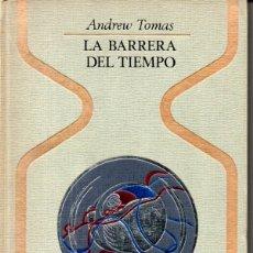 Libros de segunda mano: THOMAS . LA BARRERA DEL TIEMPO (OTROS MUNDOS PLAZA, 1971) . Lote 168215020