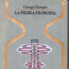 Libros de segunda mano: RANQUE . LA PIEDRA FILOSOFAL (OTROS MUNDOS PLAZA, 1974) PRIMERA EDICIÓN. Lote 168216516