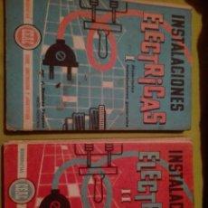 Libros de segunda mano: INSTALACIONES ELÉCTRICAS TOMO 1 Y 2 CEAC 1966. Lote 168237976