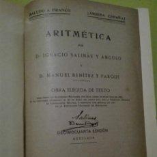 Libros de segunda mano: ARITMÉTICA POR DON IGNACIO SALINAS Y ANGULO. Lote 168238048