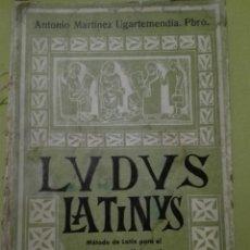 Libros de segunda mano: LUDUS LATINUS EDITORIAL ARAMBURU 1962. Lote 168238136
