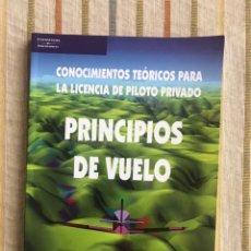Libros de segunda mano: PRINCIPIOS DE VUELO. JOAQUÍN C. ADSUAR. EDITORIAL PARANINFO. PILOTO PRIVADO.. Lote 168246841