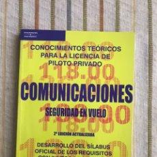 Libros de segunda mano: COMUNICACIONES. SEGURIDAD DE VUELO. JOAQUÍN C. ADSUAR. EDITORIAL PARANINFO. PILOTO PRIVADO.. Lote 168246890