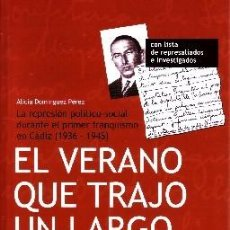 Libros de segunda mano: EL VERANO QUE TRAJO UN LARGO INVIERNO. DOMINGUEZ PEREZ, ALICIA. H-787. Lote 278365743