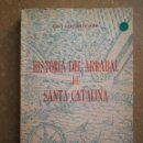 Libros de segunda mano: HISTORIA DEL ARRABAL DE SANTA CATALINA (JUAN SANTANER MARÍ). Lote 168274292