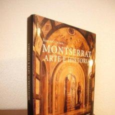 Libros de segunda mano: JOSEP DE C. LAPLANA: MONTSERRAT. ARTE E HISTORIA (ANGLE, 2009) MUY BUEN ESTADO. GRAN FORMATO.. Lote 168290112