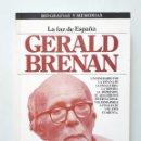 Libros de segunda mano: GERALD BRENAN / LA FAZ DE ESPAÑA / PLAZA-JANÉS 1985 (1ª EDICIÓN). Lote 168292024