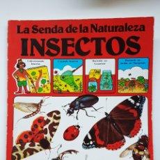 Gebrauchte Bücher - LA SENDA DE LA NATURALEZA INSECTOS, EDICIONES PLESA, SM, 1977 - 168294180
