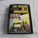 Libros de segunda mano: LOS PECADOS DE LA MONARQUIA.JULIO MERINO.G DEL TORO EDITOR.MADRID 1976. Lote 168294520