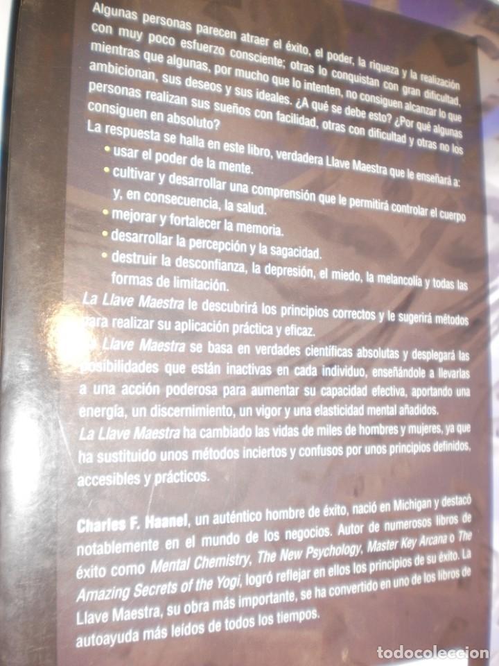 Libros de segunda mano: charles f. haanel. la llave maestra. obelisco 2008 tapa blanda 253 pág (buen estado) - Foto 2 - 168299232