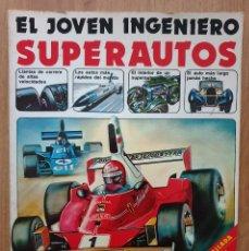 Libros de segunda mano: SUPERAUTOS. EL JOVEN INGENIERO. EDICIONES PLESA. SM EDICIONES. 1979.. Lote 168307964