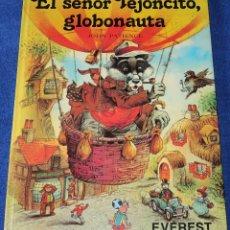 Libros de segunda mano: EL SEÑOR TEJONCITO, GLOBONAUTA - LADRONES EN VALDEHELECHOS - JOHN PATIENCE - EVEREST (1982). Lote 168315292