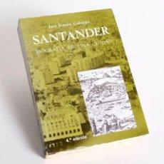 Libros de segunda mano: SANTANDER BIOGRAFÍA DE UNA CIUDAD. JOSÉ SIMÓN CABARGA. EDICIONES DE LIBRERÍA ESTVDIO. 1981. Lote 168316820